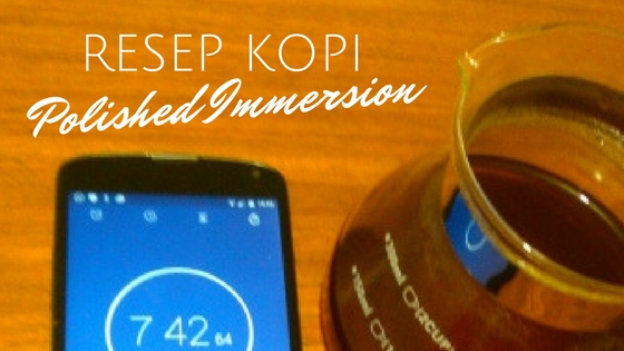 resep kopi polished immersion